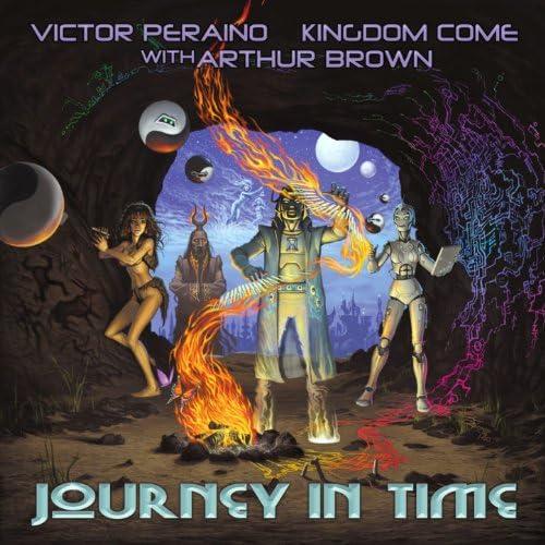 Victor Peraino feat. Kingdom Come & Arthur Brown