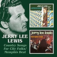 Country Songs For City Folks/Memphis Beat / Jerry Lee Lewis by Jerry Lee Lewis (2005-06-21)