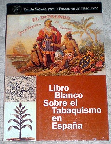 Libro Blanco sobre el tabaquismo en España