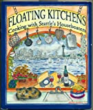 Floating kitchens: Cooking with Seattle's houseboaters