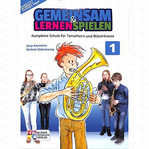 Gemeinsam lernen + spielen 1 - arrangiert für Tenorhorn [Noten/Sheetmusic] Komponist : OLDENKAMP MICHIEL + KASTELEIN JAAP