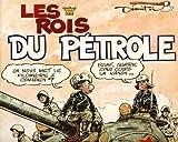 Le Goulag, tome 4 - Les Rois du pétrole