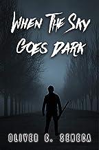 When the Sky Goes Dark