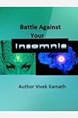 Battle Against Your Insomnia Kindle Edition