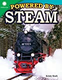 Powered by Steam (Smithsonian Readers)