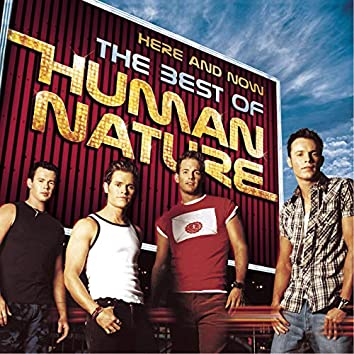 Here And Now - The Best Of Human Nature