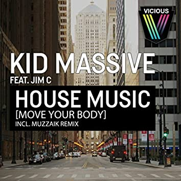 House Music [Move Your Body]