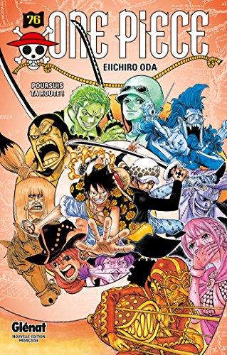 One Piece - Édition originale - Tome 76: Poursuis ta route !
