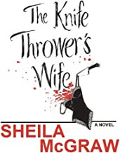 The Knife Thrower's Wife