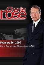 Charlie Rose with Sam Mendes; Jonathan Miller (February 26, 2004)