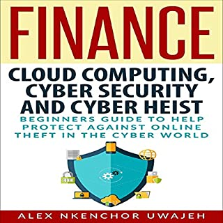 Cloud Computing, Cyber Security and Cyber Heist cover art