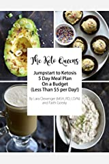 5 Day Keto on a Budget Meal Plan: The Keto Queens Kindle Edition