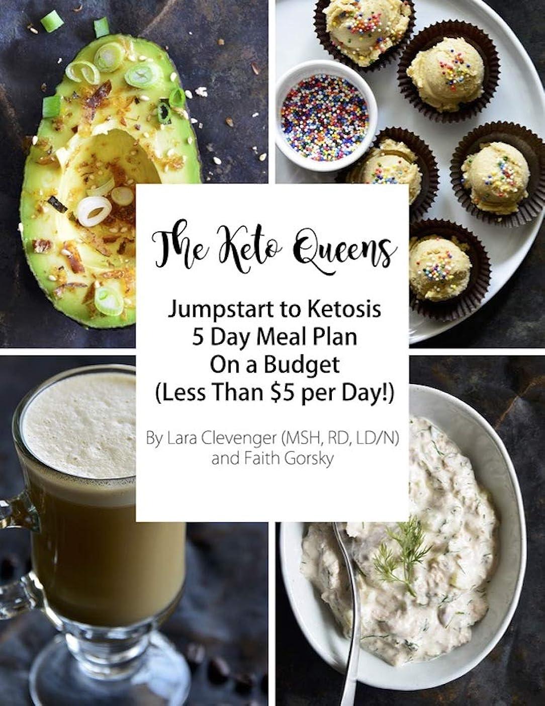 在庫冷ややかな謝罪5 Day Keto on a Budget Meal Plan: The Keto Queens (English Edition)