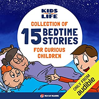 Kids vs. Life: Collection of 15 Bedtime Stories for Curious Children                   By:                                                                                                                                 Red Cat Reading                               Narrated by:                                                                                                                                 Red Cat Reading                      Length: 1 hr and 49 mins     10 ratings     Overall 2.2
