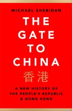 The Gate to China: A New History of the People's Republic & Hong Kong (English Edition)