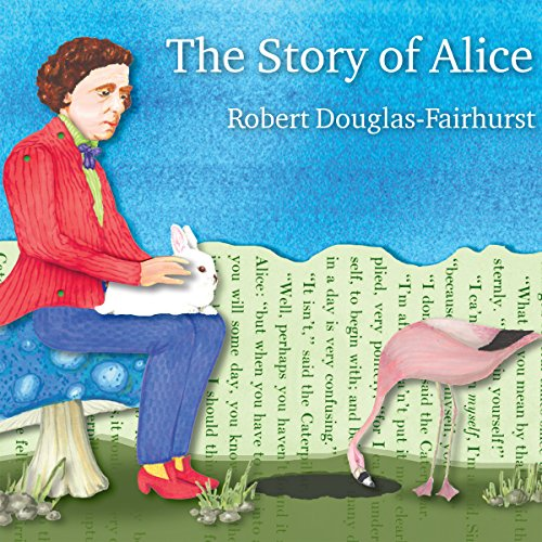 The Story of Alice audiobook cover art