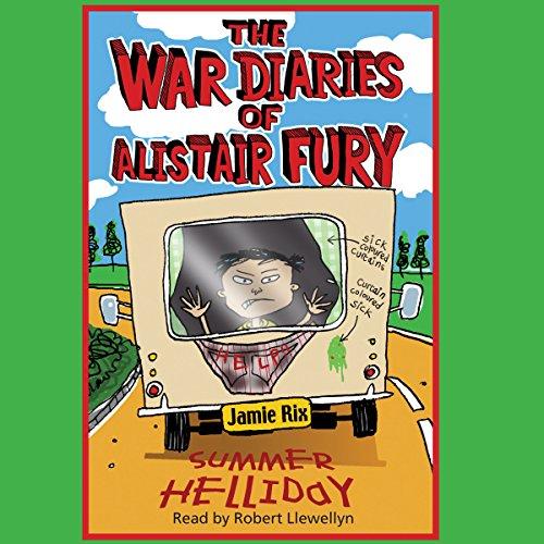 The War Diaries of Alistair Fury: Summer Helliday audiobook cover art