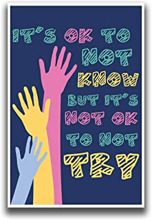 JSC374 Its Okay to Not Know Classroom Poster | Motivational Poster | Inspirational Poster | Teachers Gift Idea | 18-Inches...