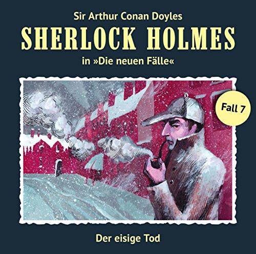 Der eisige Tod: Sherlock Holmes - Die neuen Fälle 7