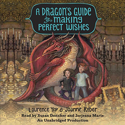 A Dragon's Guide to Making Perfect Wishes audiobook cover art