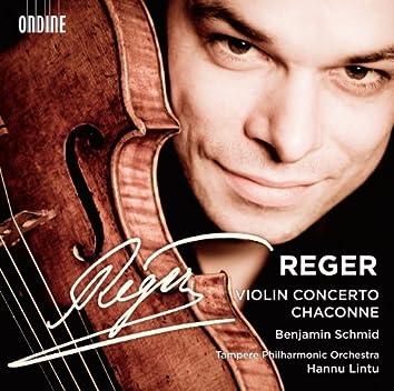 Reger: Violin Concerto & Chaconne