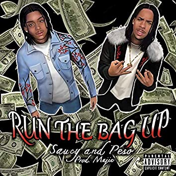Run the Bag Up (feat. Pesos)