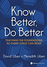 Know Better, Do Better: Teaching the Foundations So Every Child Can Read