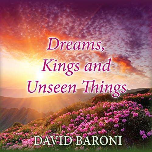 Dreams, Kings, and Unseen Things audiobook cover art