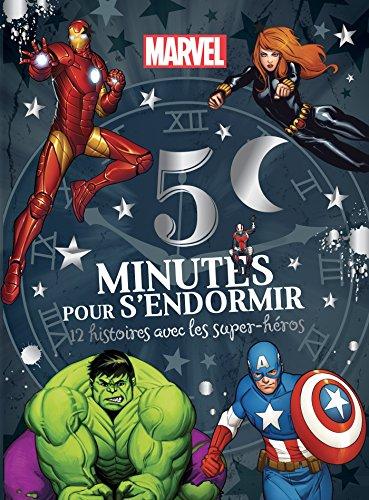 AVENGERS - 5 Minutes pour S'endormir - 12 Histoires avec les Super-héros - MARVEL