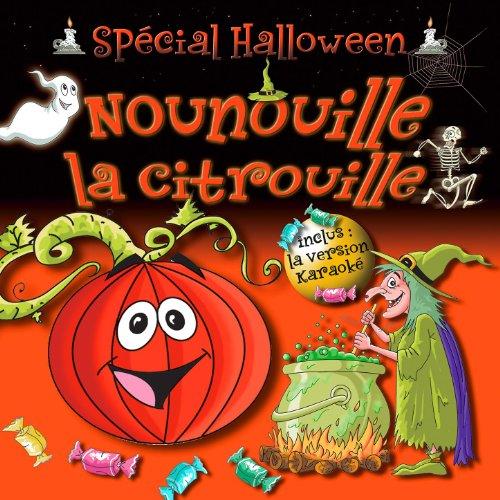 Nounouille La Citrouille - Spécial Halloween (Single)