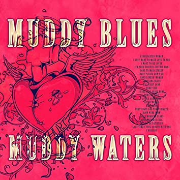 Muddy Blues