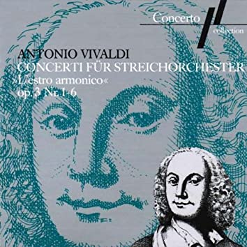 Antonio Vivaldi: Concerti for String Orchestra Op. 3, No 1 to 6