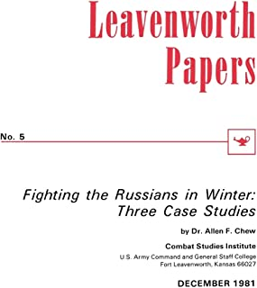 Fighting the Russians in Winter: Three Case Studies