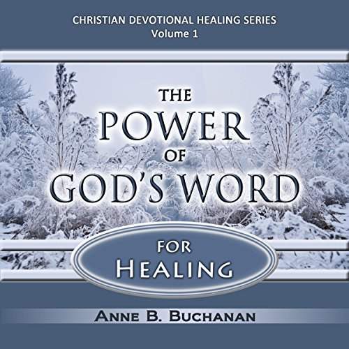 The Power of God's Word for Healing: Vital Keys to Victory over Sickness, Volume 1 audiobook cover art