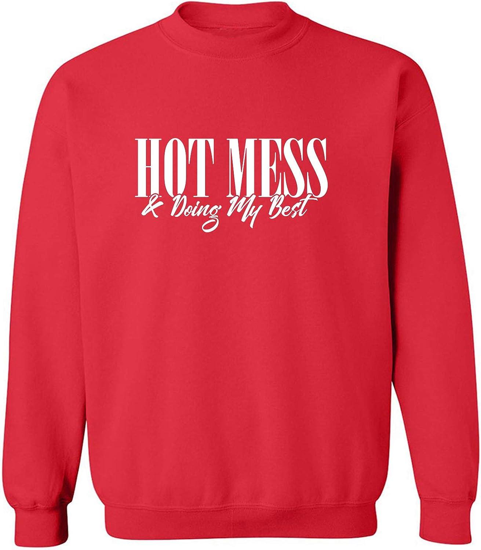 Hot Mess & Doing My Best Crewneck Sweatshirt