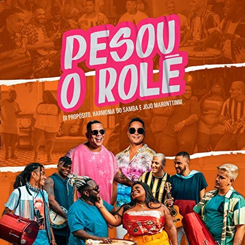 Di Propósito, Harmonia Do Samba & Jojo Maronttinni