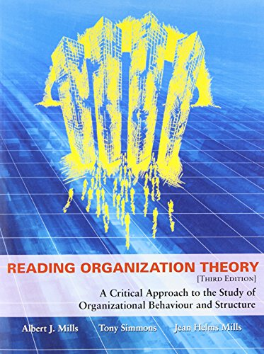 Reading Organization Theory: A Critical Approach to the Study of Organizational Behaviour and Structure, Third Edition