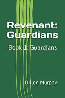 Revenant: Book 1: Guardians