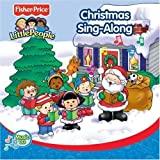 Fisher-Price Christmas Sing-Along by Little People Fisher Price (2005-05-03)