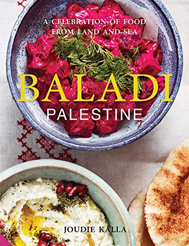 Baladi: A Celebration of Food from Land and Sea (Cookbook)