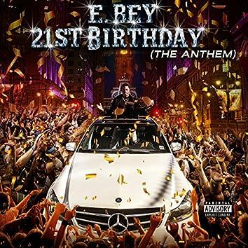 21st Birthday (The Anthem)