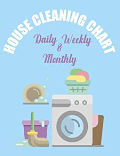 House Cleaning Chart Daily Weekly & Monthly: A Household Planner For Keeping A Tidy House - Home Management Routine