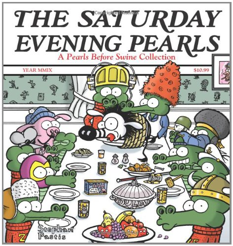The Saturday Evening Pearls: A Pearls Before Swine...