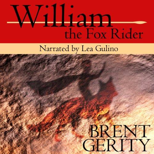 William the Fox Rider, Volume 1 audiobook cover art