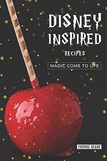 Disney Inspired Recipes: Magic come to life