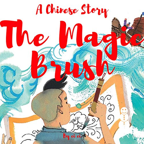 A Chinese Story: The Magic Brush audiobook cover art