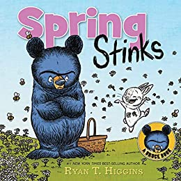 Spring Stinks: A Little Bruce Book (Mother Bruce Series) by [Ryan T. Higgins, Ryan Higgins]