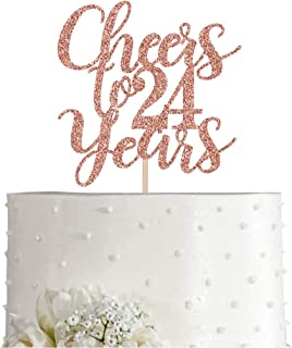24 Rose Gold Glitter Cheers to 24 Years Cake Topper, Happy 24th Birthday Party Toppers Decorations, Supplies