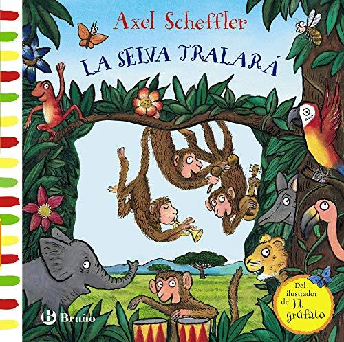 La selva Tralará (Castellano - A Partir De 0 Años - Manipulativos (Libros Para Tocar Y Jugar), Pop-Ups - Otros Libros)