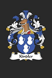 Kindler: Kindler Coat of Arms and Family Crest Notebook Journal (6 x 9 - 100 pages)